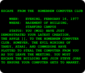 ESCAPE  FROM THE  HOMEBREW COMPUTER CLUB